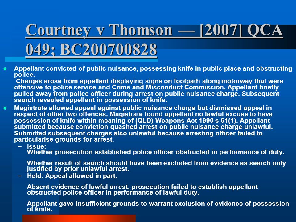 Courtney v Thomson — [2007] QCA 049; BC200700828